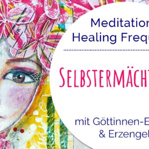 Meditation Selbstermächtigung